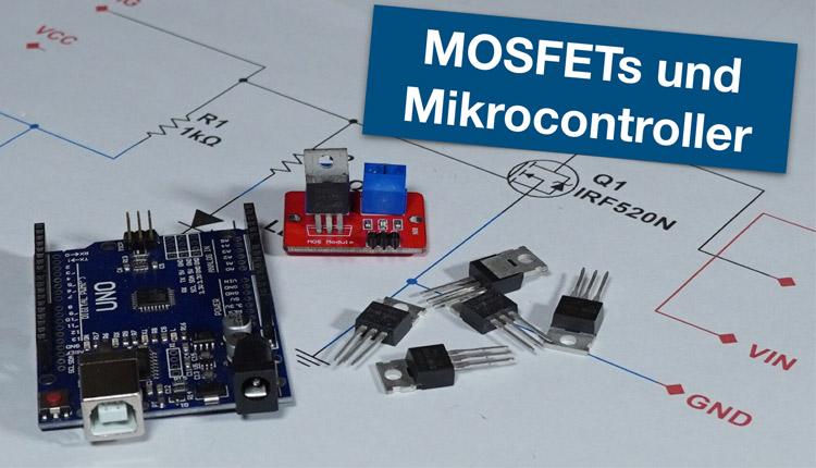 MOSFETs und Arduino - Grundlagen, Datenbätter, Schaltungen